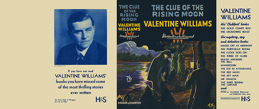 Clue of the Rising Moon, The. Valentine Williams