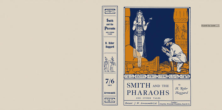Smith and the Pharaohs. H. Rider Haggard