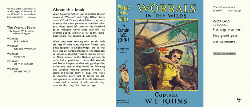 Worrals in the Wilds. Captain W. E. Johns.