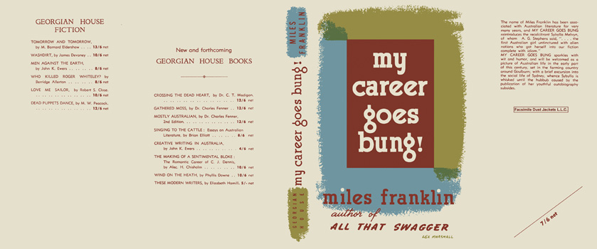 My Career Goes Bung! Miles Franklin