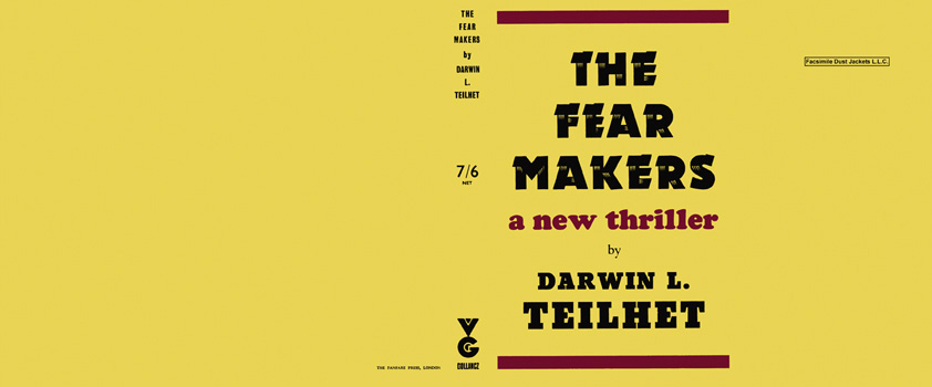 Fear Makers, The. Darwin L. Teilhet.