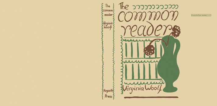 Common Reader, The. Virginia Woolf.