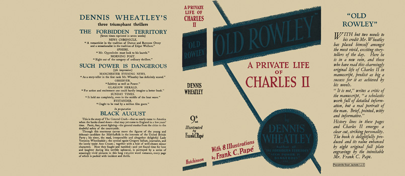 Old Rowley, A Private Life of Charles II. Dennis Wheatley