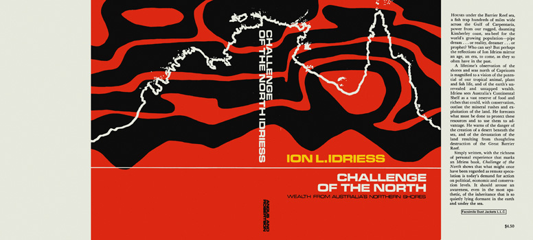 Challenge of the North. Ion L. Idriess