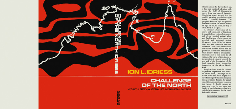 Challenge of the North. Ion L. Idriess.