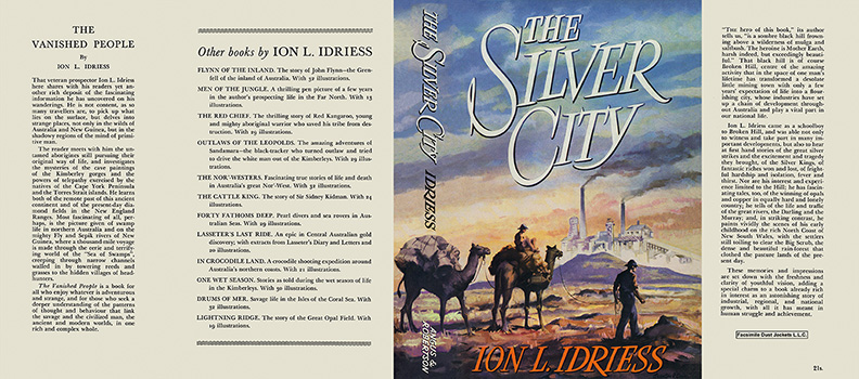 Silver City, The. Ion L. Idriess.
