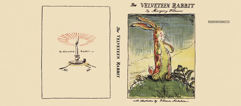 Velveteen Rabbit, The. Margery Williams, William Nicholson