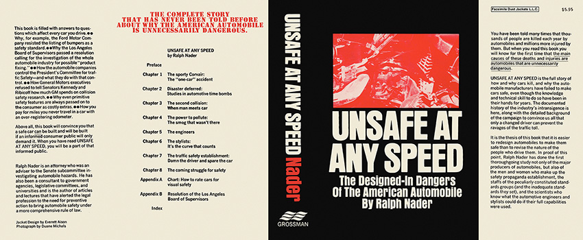 Unsafe at Any Speed. Ralph Nader.