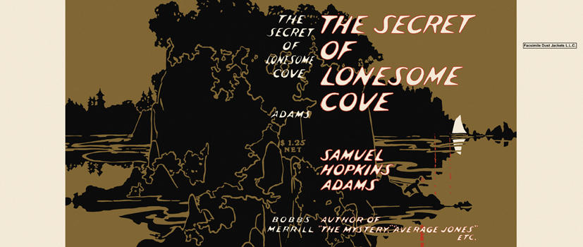 Secret of Lonesome Cove, The. Samuel Hopkins Adams