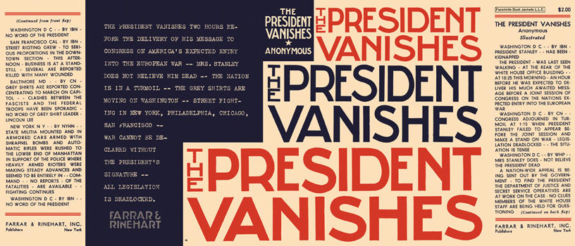 President Vanishes, The. Rex Stout, published as anonymous