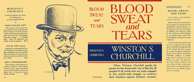 Blood, Sweat, and Tears. Winston S. Churchill