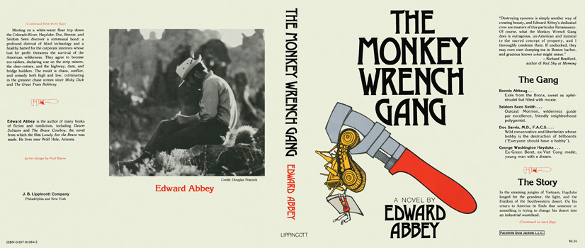 Monkey Wrench Gang, The. Edward Abbey.