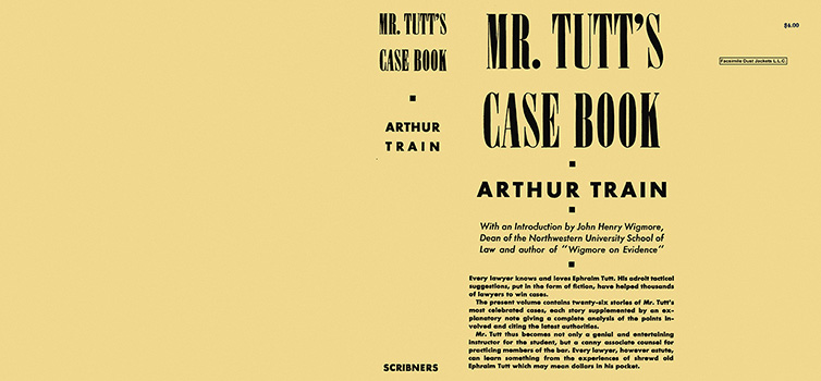 Mr. Tutt's Case Book. Arthur Train.