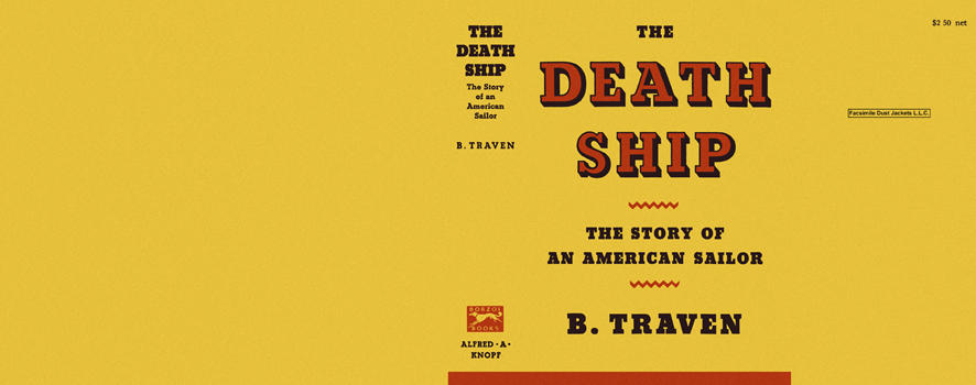 Death Ship, The. B. Traven.