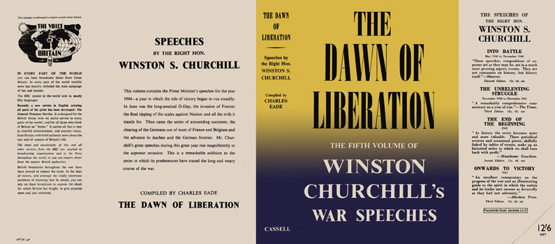 Winston Churchill's War Speeches, Volume 5, The Dawn of Liberation. Winston S. Churchill