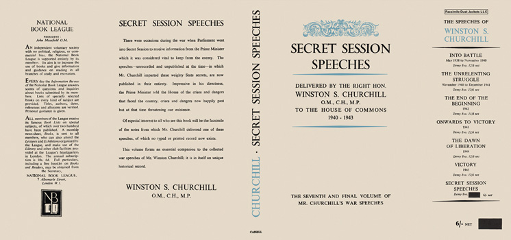 Winston Churchill's War Speeches, Volume 7, Secret Session Speeches. Winston S. Churchill