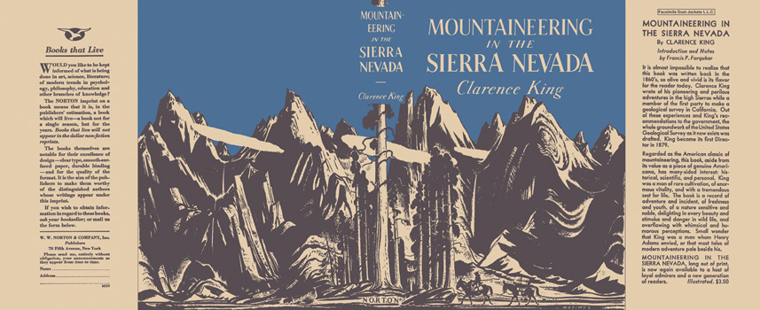 Mountaineering in the Sierra Nevada. Clarence King