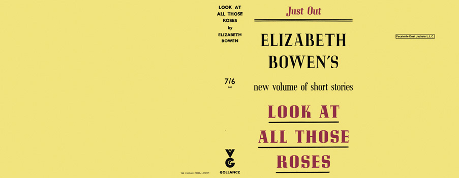 Look at All Those Roses. Elizabeth Bowen.