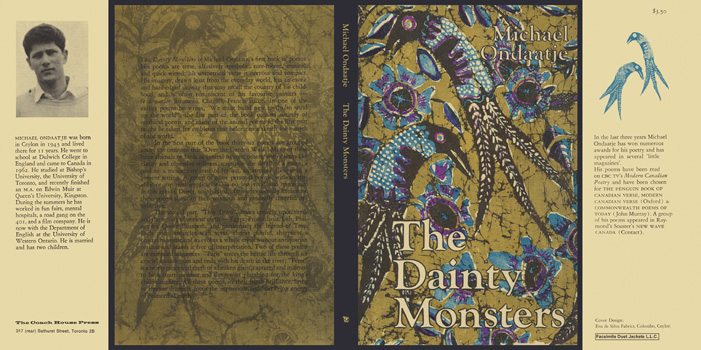Dainty Monsters, The. Michael Ondaatje.