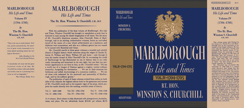 Marlborough, His Life and Times Volume IV - 1704 - 1705. Winston S. Churchill.