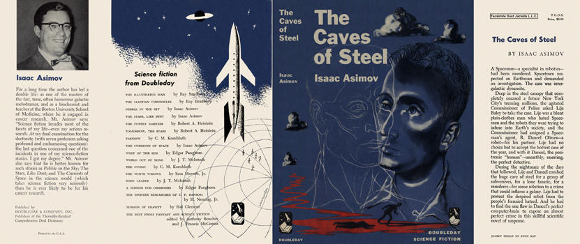 Caves of Steel, The. Isaac Asimov
