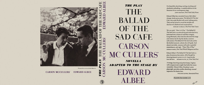 Ballad of the Sad Cafe, A Play, The. Carson McCullers, Edward Albee