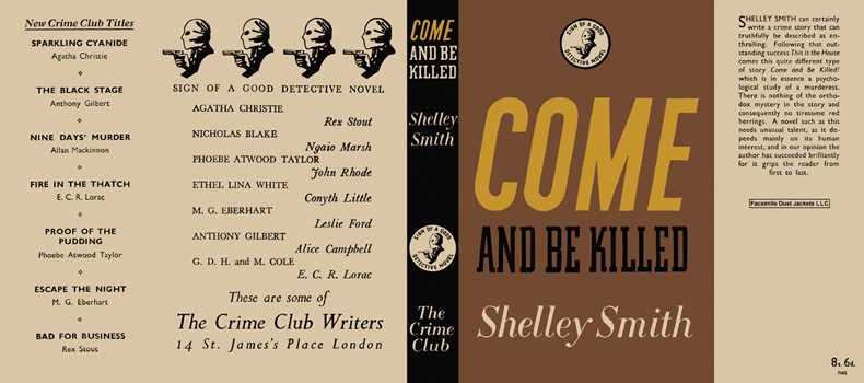 Come and Be Killed. Shelley Smith.