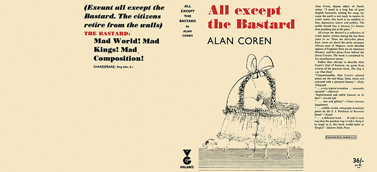 All Except the Bastard. Alan Coren