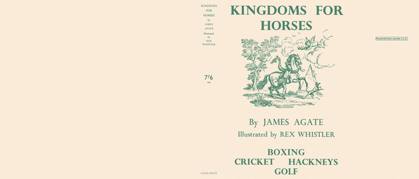 Kingdoms for Horses. James Agate, Rex Whistler