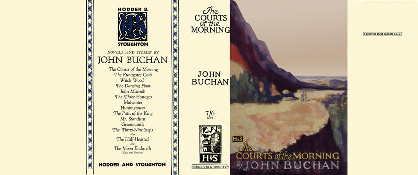 Courts of the Morning, The. John Buchan.