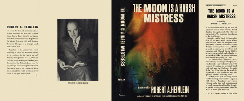 Moon Is a Harsh Mistress, The. Robert A. Heinlein.
