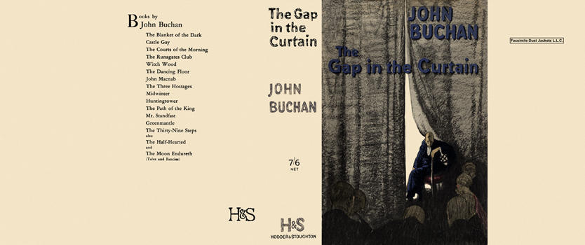 Gap in the Curtain, The. John Buchan.