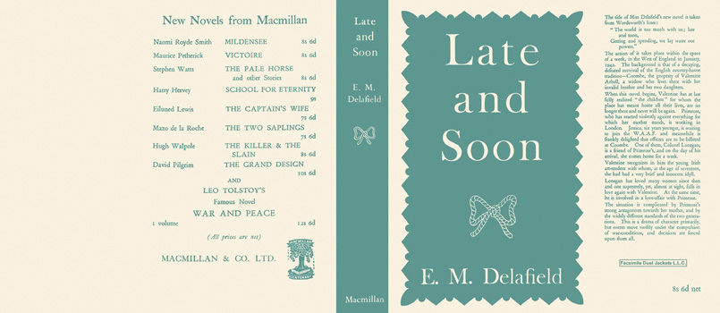 Late and Soon. E. M. Delafield