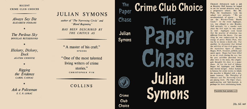 Paper Chase, The. Julian Symons.