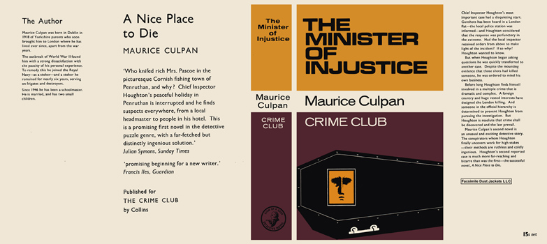 Minister of Injustice, The. Maurice Culpan