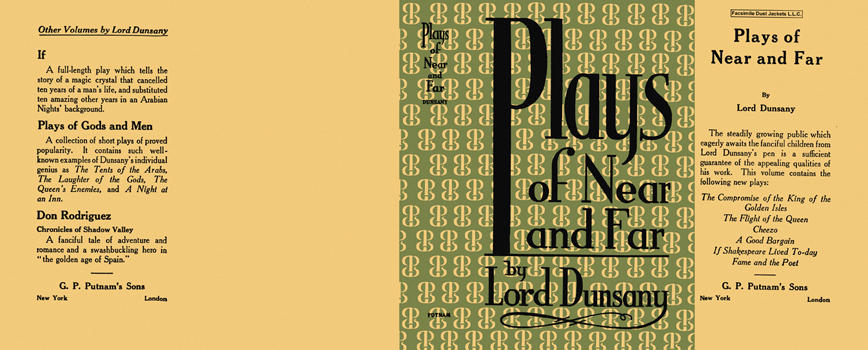 Plays of Near and Far. Lord Dunsany