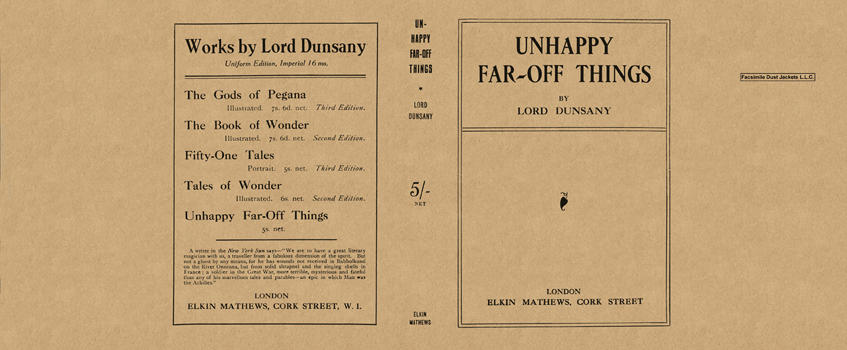 Unhappy Far-Off Things. Lord Dunsany