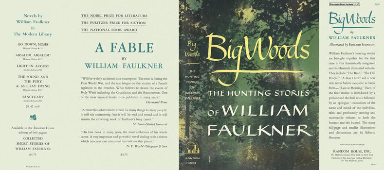 Big Woods. William Faulkner.