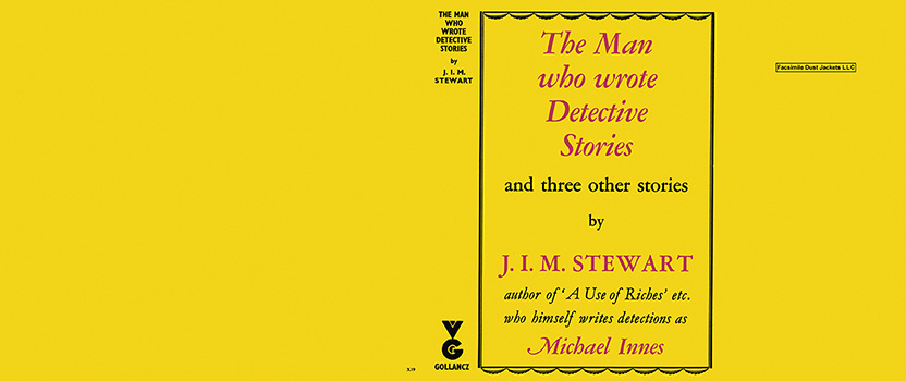 Man Who Wrote Detective Stories, The. J. I. M. Stewart.