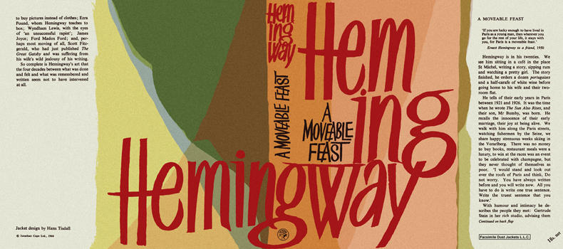 Moveable Feast, A. Ernest Hemingway.