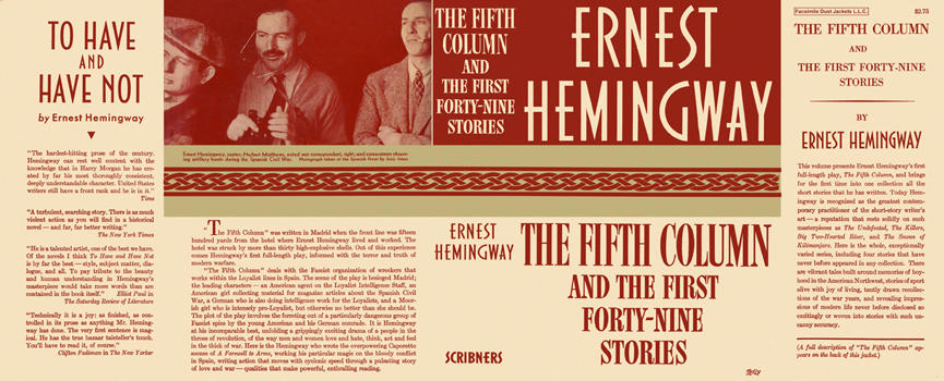 Fifth Column and the First Forty-Nine Stories, The. Ernest Hemingway