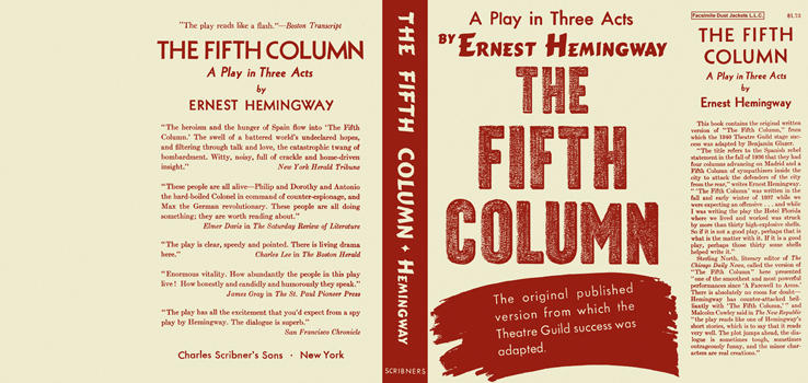 Fifth Column, The: A Play in Three Acts. Ernest Hemingway