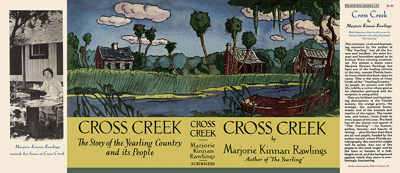 Cross Creek. Marjorie Kinnan Rawlings.