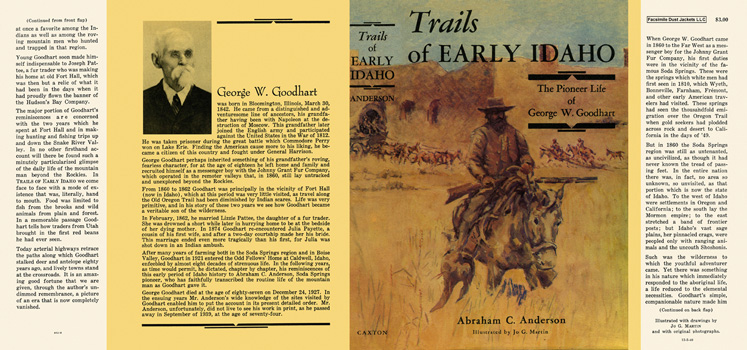 Trails of Early Idaho, The Pioneer Life of George W. Goodhart. Abraham C. Anderson.