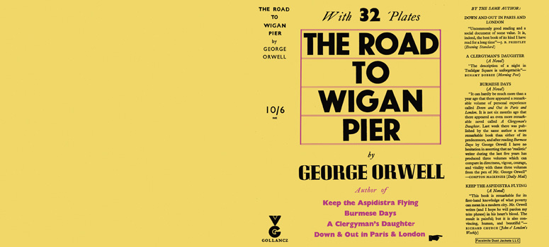 Road to Wigan Pier, The. George Orwell