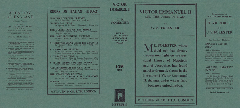 Victor Emmanuel II and the Union of Italy. C. S. Forester