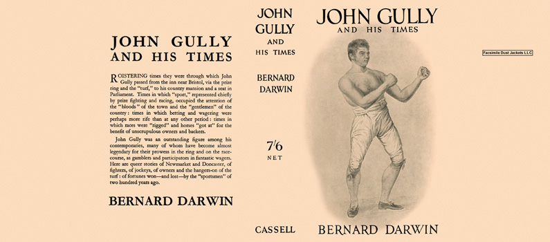 John Gully and His Times. Bernard Darwin.