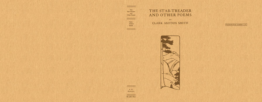 Star-Treader and Other Poems, The. Clark Ashton Smith