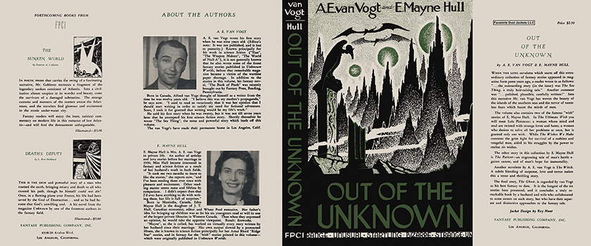 Out of the Unknown. A. E. Van Vogt, E. Mayne Hull