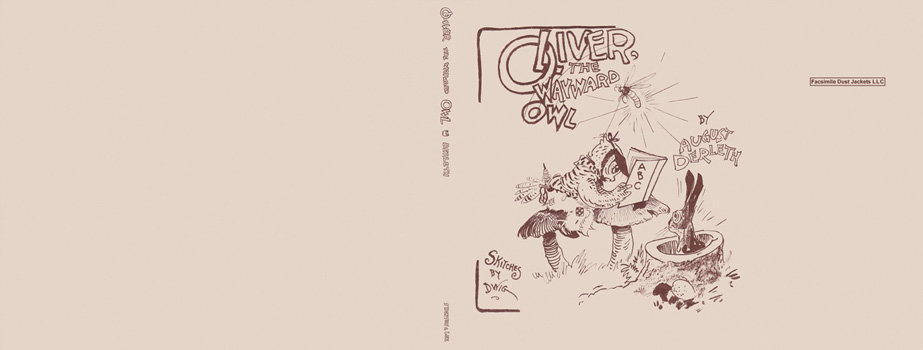 Oliver, The Wayward Owl. August Derleth, Clare Victor Dwiggins